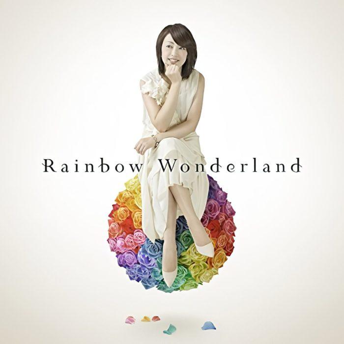 Rainbow Wonderland / 石田燿子