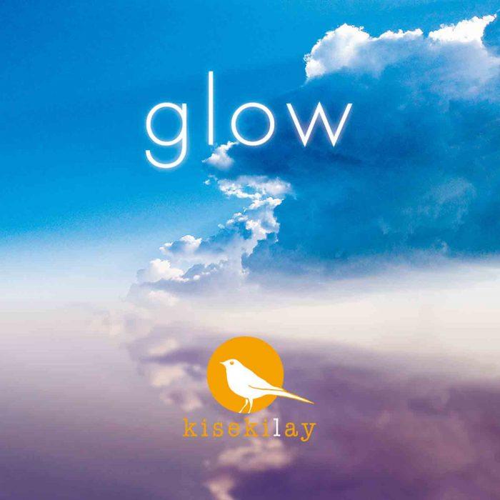 glow / kisekilay