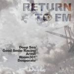RETURN TO FM