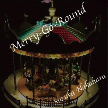 Merry-Go-Round / 中原涼(SUZUKA)